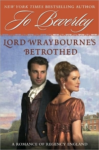 Lord Wraybourne's Bethrothed by Jo Beverley