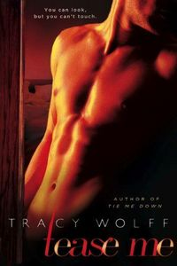 Tease Me by Tracy Wolff