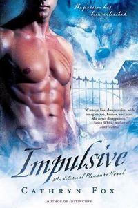 Impulsive by Cathryn Fox