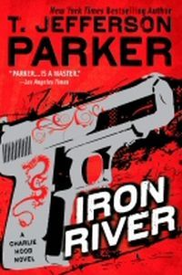 Excerpt of Iron River by T. Jefferson Parker