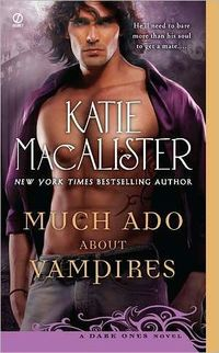 Much Ado About Vampires by Katie MacAlister