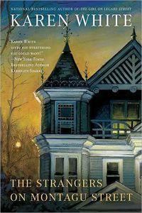 The Strangers On Montagu Street by Karen White