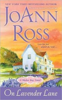 On Lavendar Lane by JoAnn Ross