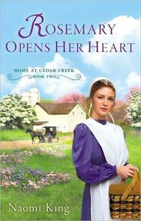 Rosemary Opens Her Heart by Naomi King