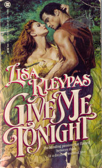 Give Me Tonight by Lisa Kleypas