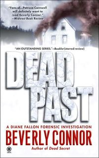 Dead Past: by Beverly Connor