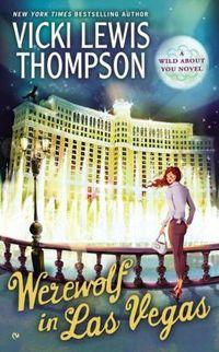 Werewolf In Las Vegas by Vicki Lewis Thompson