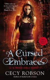 Excerpt of A Cursed Embrace by Cecy Robson