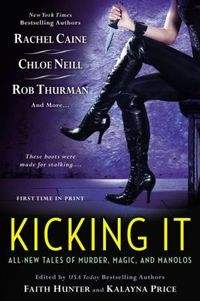 Kicking It by Rachel Caine