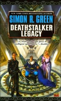 Deathstalker Legacy by Simon R. Green