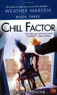 Chill Factor by Rachel Caine