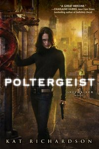 Poltergeist by Kat Richardson