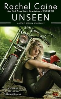 Unseen by Rachel Caine