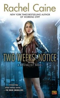 Two Week's Notice by Rachel Caine