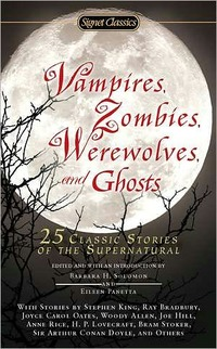 Vampires, Zombies, Werewolves And Ghosts by Stephen King