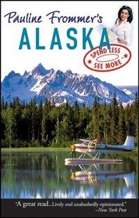 Pauline Frommer's Alaska