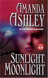Sunlight Moonlight by Amanda Ashley