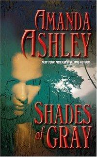 Shades Of Gray by Amanda Ashley