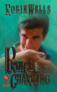 Prince Charming by Robin Wells