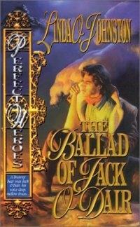 The Ballad of Jack O'Dair by Linda O. Johnston