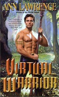 Virtual Warrior by Ann Lawrence