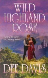 Wild Highland Rose by Dee Davis