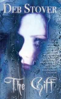 The Gift by Deb Stover
