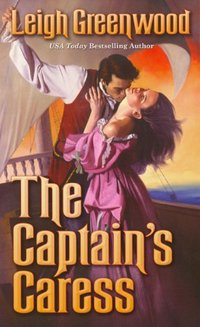 The Captain's Caress by Leigh Greenwood