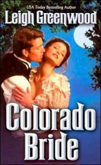 Colorado Bride by Leigh Greenwood