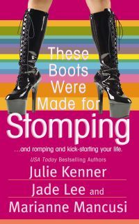 These Boots Were Made for Stomping by Julie Kenner