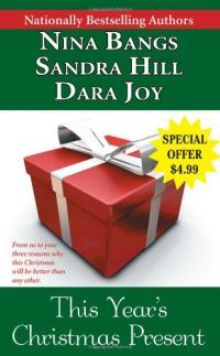 This Year's Christmas Present by Dara Joy