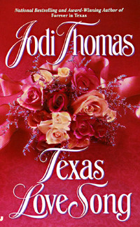 Texas Love Song by Jodi Thomas