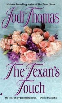 The Texan's Touch by Jodi Thomas