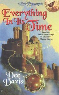 Everything In Its Time by Dee Davis