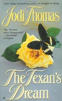 The Texan's Dream by Jodi Thomas