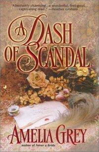 A Dash Of Scandal by Amelia Grey