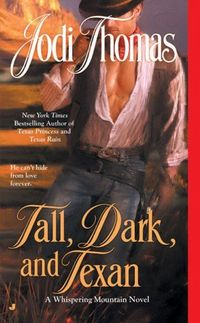 Tall, Dark and Texan by Jodi Thomas