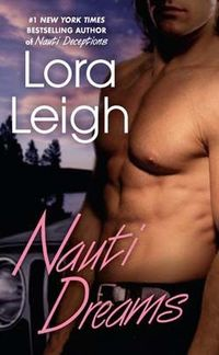 Nauti Dreams by Lora Leigh