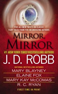 Mirror, Mirror by J.D. Robb