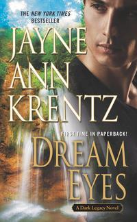 Dream Eyes by Jayne Ann Krentz