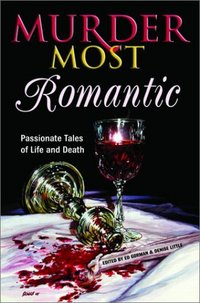 Murder Most Romantic by Deb Stover