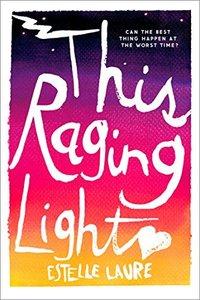 The Raging Light