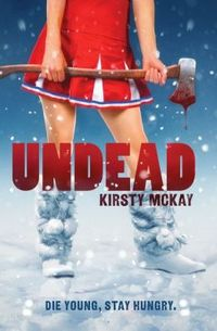 Undead by Kirsty McKay