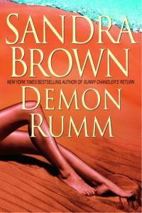 Demon Rumm by Sandra Brown