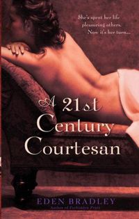 A 21st Century Courtesan