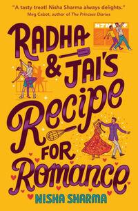 Radha & Jai's Recipe for Romance