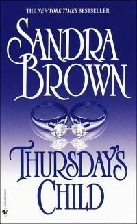 Thursday's Child by Sandra Brown