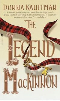 The Legend MacKinnon by Donna Kauffman