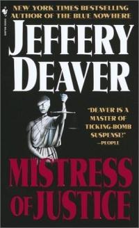 Mistress of Justice by Jeffery Deaver