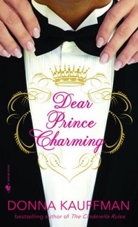 Dear Prince Charming by Donna Kauffman